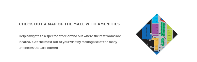 CHECK OUT A MAP OF THE MALL WITH AMENITIES