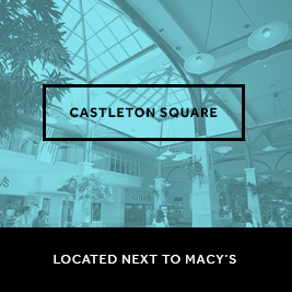 Castleton Square - Located Next to Macy's